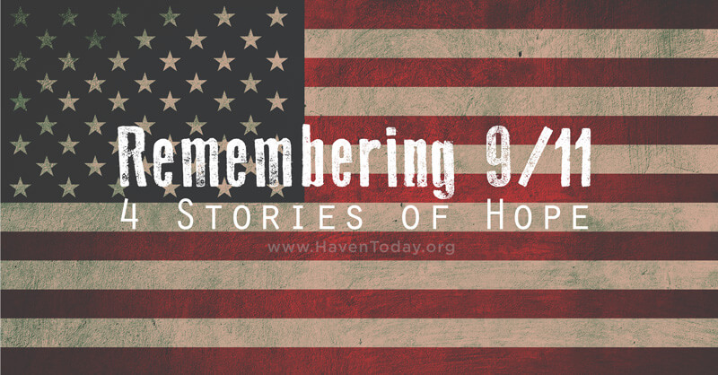 Remembering 9/11: 4 Stories of Hope