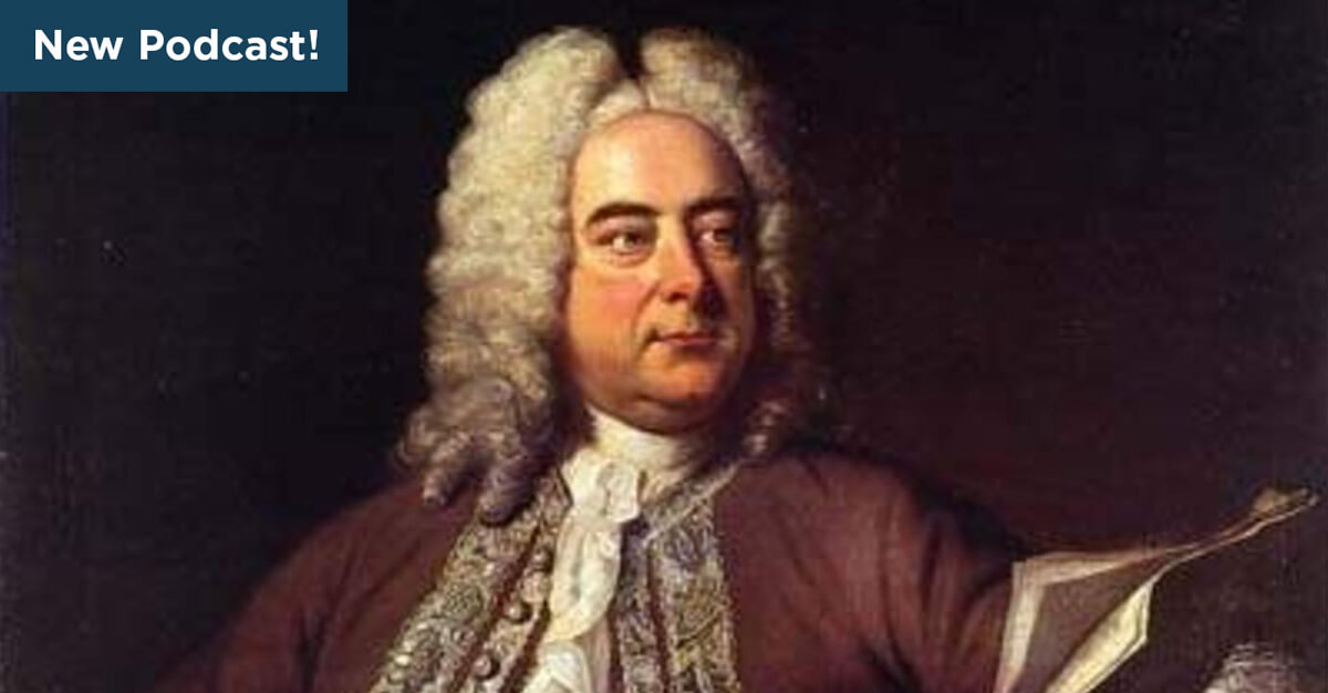 Everything You Need to Know About Handel's Messiah